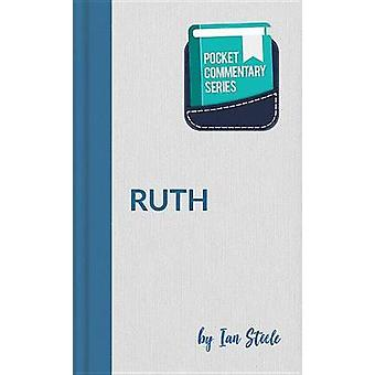 Pocket Commentary Series - Ruth by Ian Steele - 9781910513767 Book