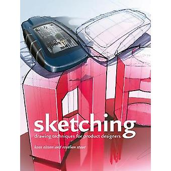 Sketching - Drawing Techniques for Product Designers by Roselien Steur