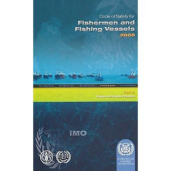 Code of Safety for Fishermen and Fishing Vessels - 2005 - 2006 by Inte