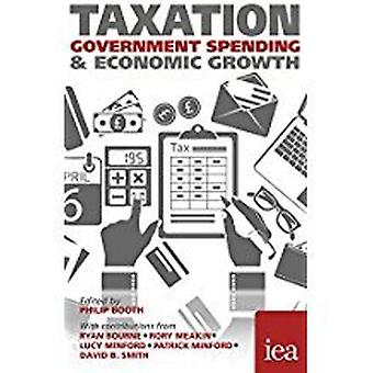 Taxation - Government Spending and Economic Welfare by David B. Smith