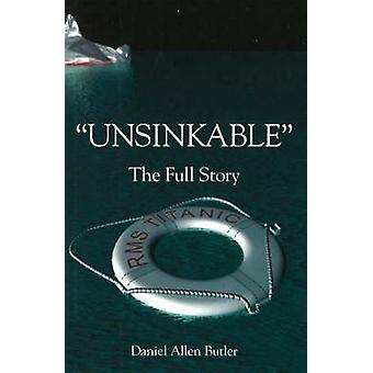 Unsinkable - The Full Story of RMS Titanic by Daniel Allen Butler - 97