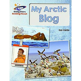 Reading Planet - My Arctic Blog  - Gold - Galaxy by Zoe Clarke - 97815