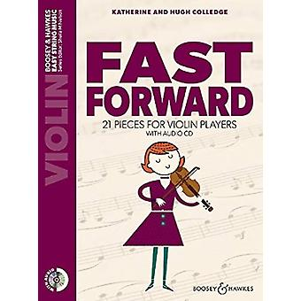 Fast Forward  21 pieces for violin players. Violine by By composer Hugh Colledge & By composer Katherine Colledge
