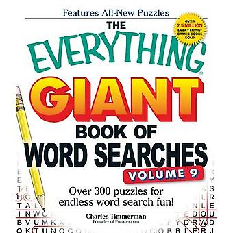 The Everything Giant Book of Word Searches - Over 300 Puzzles for Endl