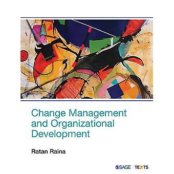 Change Management and Organizational Development by Ratan Raina