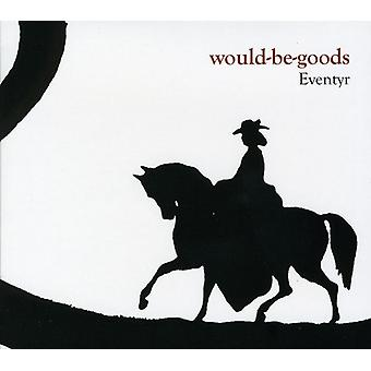 Would Be Goods - Eventyr [CD] USA import