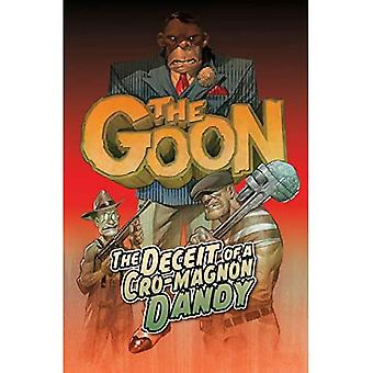 The Goon Volume 2: The Deceit of a Cro-Magnon Dandy