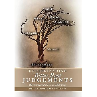Understanding Bitter Root Judgements - Why Learn about the Laws of Att