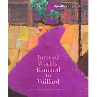 Bonnard to Vuillard The Intimate Poetry of Everyday Life The Nabi Collection of Vicki and Roger Sant