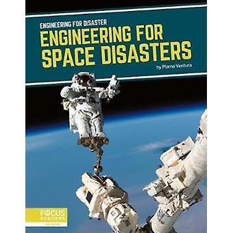 Ingenjörsvetenskap för katastrofteknik för rymdkatastrofer av Marne Ventura