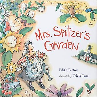 Mrs Spitzers Garden av Edith Pattou & Pattou