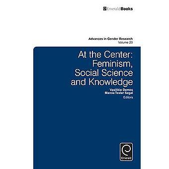 I centrum feminism socialvetenskap och kunskap av Texler Segal & Marcia