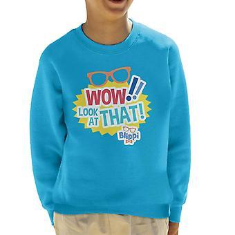 Blippi Wow Look At That Kid's Sweatshirt
