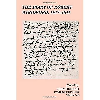 The Diary of Robert Woodford, 1637 1641
