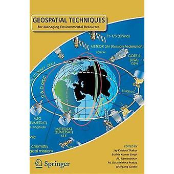 Geospatiala tekniker för hantering av miljöresurser - 2012 av J