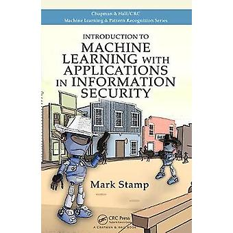 Introduzione all'apprendimento automatico con applicazioni nella sicurezza delle informazioniIntroduction to Machine Learning with Applications in Information Security