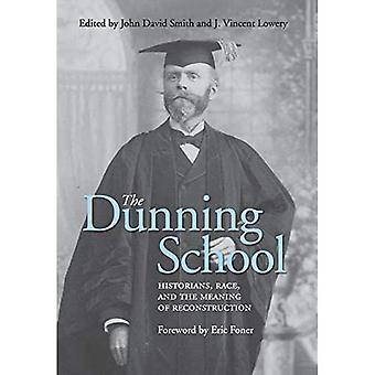 L'école Dunning : historiens, race et signification de la reconstruction