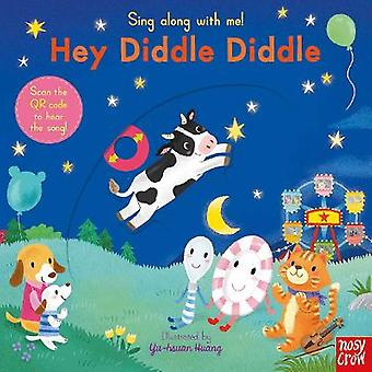 Sing Along With Me Hey Diddle Diddle