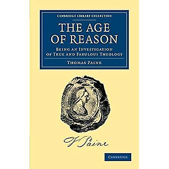 Wiek rozumu: badanie prawdziwej i wspaniałej teologii