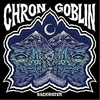 Chron Goblin - Backwater (LP) [Vinyl] USA import