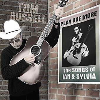 Tom Russell - Play One More - le chansons de Ian et Sylvia [CD] USA import