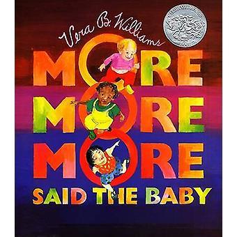 -Più più più - ha detto il bambino - storie d'amore 3 di Vera B. Williams-