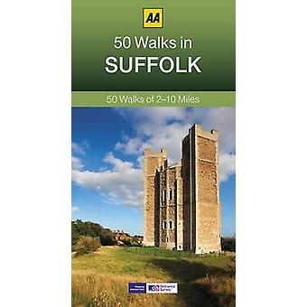 50 Walks in Suffolk (3rd Revised edition) by AA Publishing - 97807495