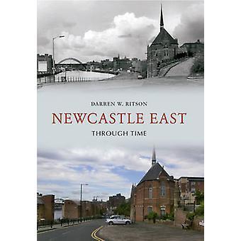 شرق نيوكاسل عبر الزمن بدارين دبليو ريتسون-كتاب 9781445600628