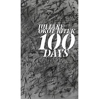 100 dagen door Juliane Okot Bitek - Cecily Nicholson - 9781772121216 boek