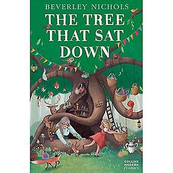 L'arbre que Sat Down