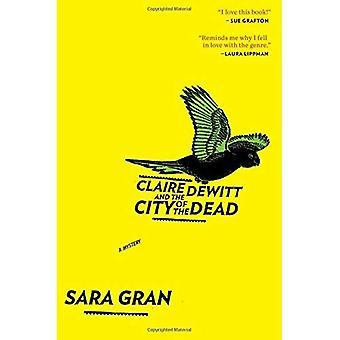 Claire DeWitt och staden av döda