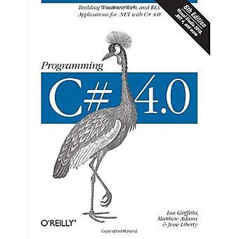 Programmering C# 4.0: Bygga Windows, webben och RIA-program för .NET 4.0 ram