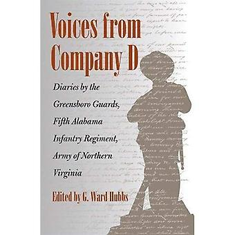 Stemmen uit bedrijf D: Diaries door de Greensboro bewakers, vijfde Alabama Infanterieregiment, Army of Northern Virginia