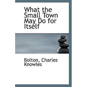 Ce que la petite ville peut faire pour elle-même