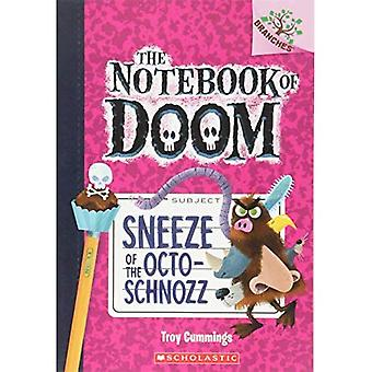 Sneeze of the Octo-Schnozz (Notebook of Doom. Scholastic Branches)