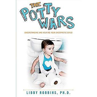 Potta Wars: Ymmärtää ja auttaa lapsen Encopretic