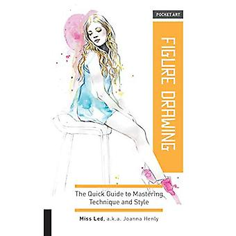 Pocket Art: Figure Drawing:� The quick guide to mastering technique and style (Pocket Art)