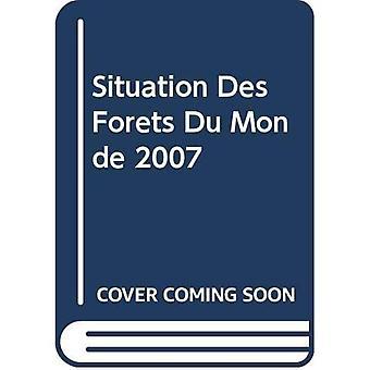 Situatie Des Forets Du Monde 2007