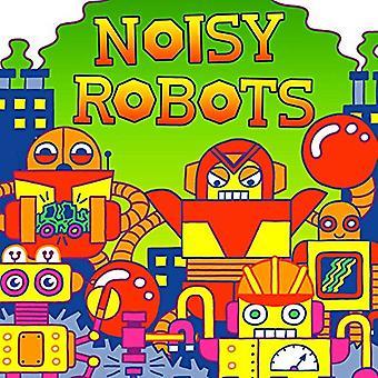 Robots bruyants (Pop fluo!) [Cartonné]