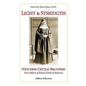 Light and Strength by Oury & O.S.B. & Dom Guy Marie