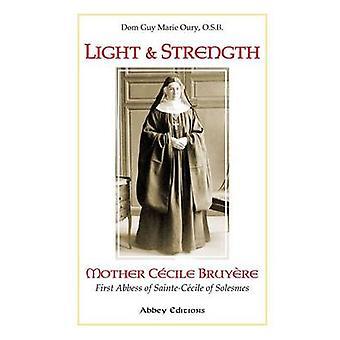 Lumière et force par Oury & O.S.B. & Dom Guy Marie