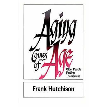 Aging kommer af alder ældre mennesker at finde sig selv ved Hutchison & Frank