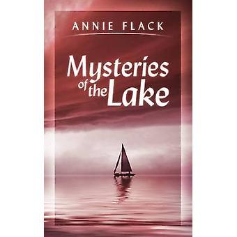 ・フラックとアニーによる湖の神秘