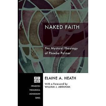 Naked Faith by Heath & Elain A.
