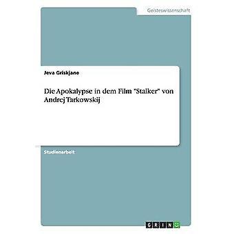 Dö Apokalypse i mark filmen Stalker von Andrej Tarkowskij av Griskjane & saids