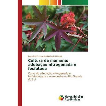 Da de cultura mamona adubao e nitrogenada fosfatada por Jaqueline Pereira Machado de Oliveira