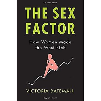Sex faktor: Hvordan kvinder gjort Vesten rige