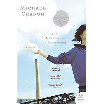 The Mysteries of Pittsburgh by Michael Chabon - 9780060790592 Book