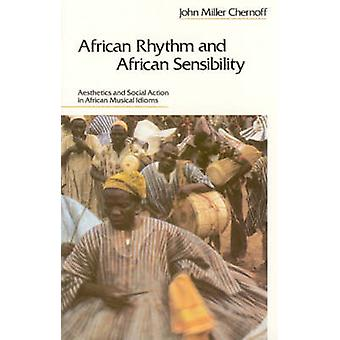 African Rhythm and African Sensibility - Aesthetics and Social Action