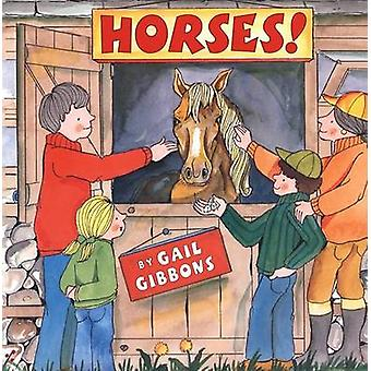 Horses! by Gail Gibbons - 9780823418756 Book